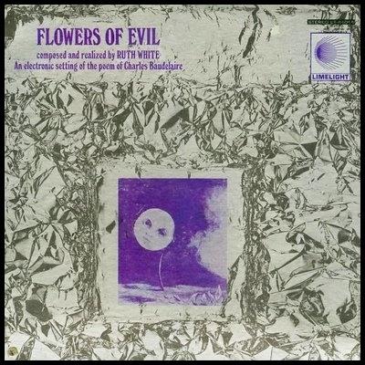 Ruth White's Flowers of Evil lp